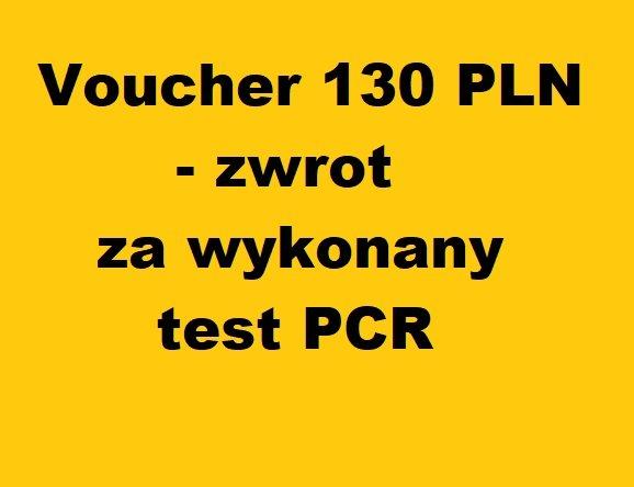Voucher 130 PLN - zwrot za wykonany test