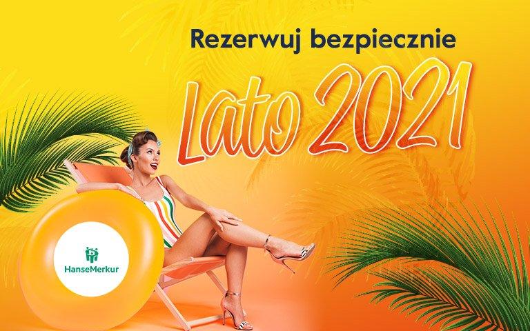 Rezerwuj bezpiecznie Lato 2021